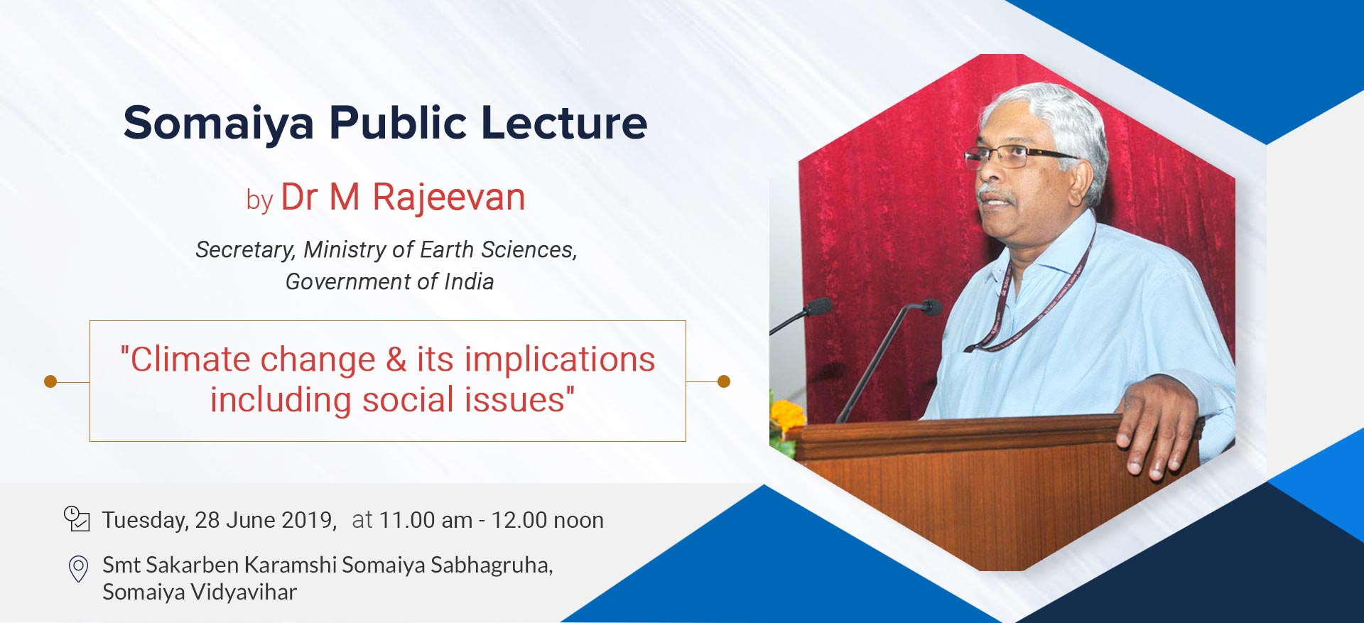 Somaiya Public Lecture on Climate Change & its implications including social issues