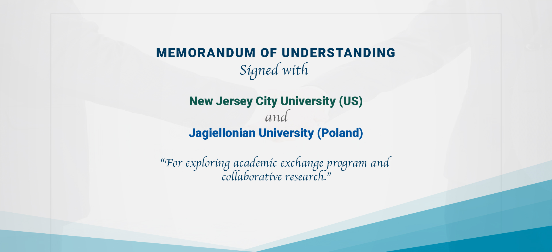 MOU signed with New Jersey City University (US) and Jagiellonian University (Poland)